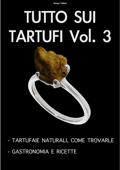 TUTTO SUI TARTUFI Vol. 3