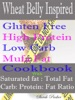 Wheat Belly Inspired Gluten Free High Protein Low Carb Mufa Fat Cookbook