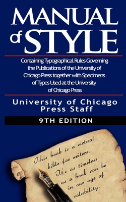 The Chicago Manual of Style by University