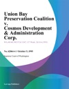 Union Bay Preservation Coalition V Cosmos Development  Administration Corp