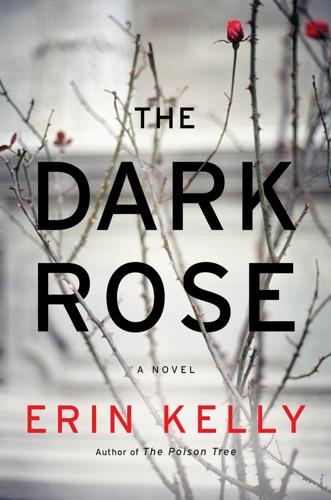 Erin Kelly - The Dark Rose