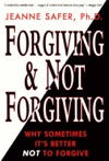Forgiving And Not Forgiving