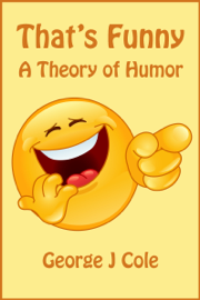 That's Funny: A Theory of Humor book