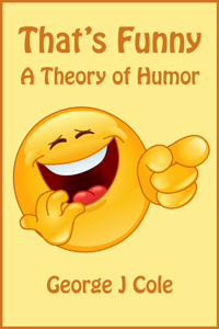 That's Funny: A Theory of Humor Book Review