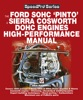 The Ford SOHC Pinto & Sierra Cosworth DOHC Engines High-Peformance Manual
