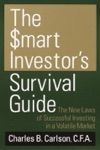 The Smart Investors Survival Guide