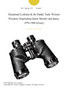 Situational Lesbiansthe Daddy Tank Women Prisoners Negotiating Queer Identity And Space 1970-1980 Essay
