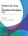 Frances B Gray V Standard Dredging Co