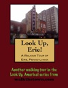 A Walking Tour Of Erie Pennsylvania