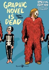 Graphic novel is dead - Special Edition da Davide Toffolo