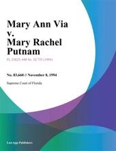 Mary Ann Via V. Mary Rachel Putnam