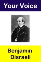 Your Voice - Benjamin Disraeli