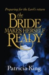 The Bride Makes Herself Ready