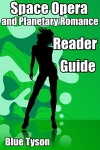 Space Opera And Planetary Romance Reader Guide