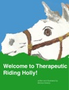Welcome To Therapeutic Riding Holly