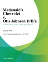 Mcdonalds Chevrolet V Otis Johnson DBA