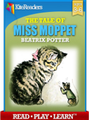 The Story of Miss Moppet - Interactive Read Aloud Edition With Highlighting