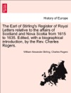 The Earl Of Stirlings Register Of Royal Letters Relative To The Affairs Of Scotland And Nova Scotia From 1615 To 1635 Edited With A Biographical Introduction By The Rev Charles Rogers Vol II