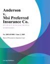 Anderson V Msi Preferred Insurance Co