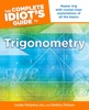 The Complete Idiot's Guide To Trigonometry