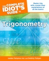 The Complete Idiots Guide To Trigonometry