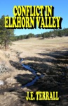 Conflict In Elkhorn Valley