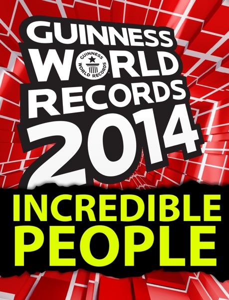 Guinness World Records - Incredible People