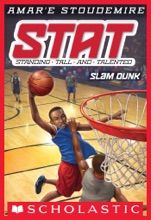 STAT: Standing Tall and Talented #3: Slam Dunk