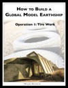 How To Build A Global Model Earthship Operation I Tire Work