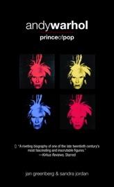 Andy Warhol, Prince of Pop