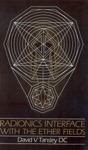 Radionics Interface With The Ether-Fields