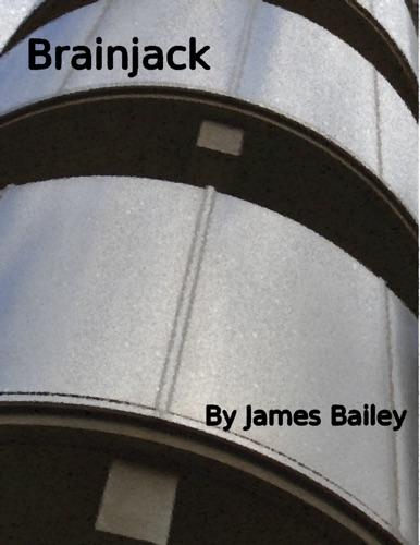 James Bailey - Brainjack