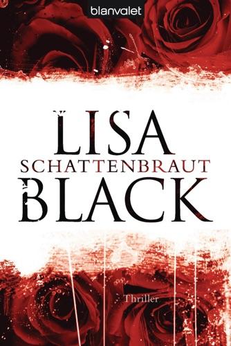 Lisa Black - Schattenbraut