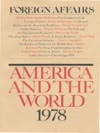Foreign Affairs - America And The World 1978