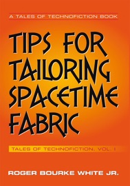 TIPS FOR TAILORING SPACETIME FABRIC