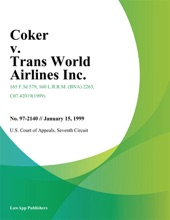 Coker v. Trans World Airlines Inc.