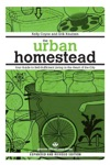 The Urban Homestead Expanded  Revised Edition
