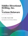 Siddles Directional Drilling Inc V Verizon Delaware