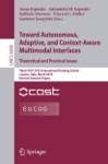 Towards Autonomous Adaptive And Context-Aware Multimodal Interfaces Theoretical And Practical Issues