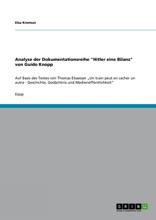 Analyse Der Dokumentationsreihe 'Hitler Eine Bilanz' Von Guido Knopp