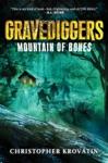Gravediggers Mountain Of Bones