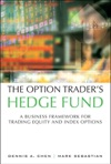 Option Traders Hedge Fund The A Business Framework For Trading Equity And Index Options