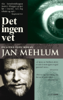 Jan Mehlum - Det ingen vet artwork
