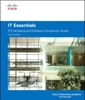 IT Essentials: PC Hardware and Software Companion Guide, 4/e