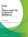 Serio V Mayor And City Council Of Baltimore