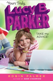 Yours Truly Lucy B Parker Take My Advice