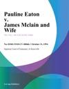 103194 Pauline Eaton V James Mclain And Wife