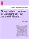 Di Un Preteso Dominio Di Giovanni VIII Sul Ducato Di Gaeta