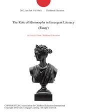 The Role Of Idiomorphs In Emergent Literacy Essay By Childhood  The Role Of Idiomorphs In Emergent Literacy Essay Business Format Essay also Proposal Essays  Buy Custom Essay Papers