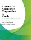 Automotive Acceptance Corporation V Vaudy